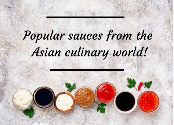 Popular sauces from the Asian culinary world
