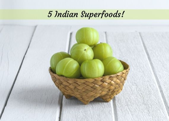 5 Indian Superfoods